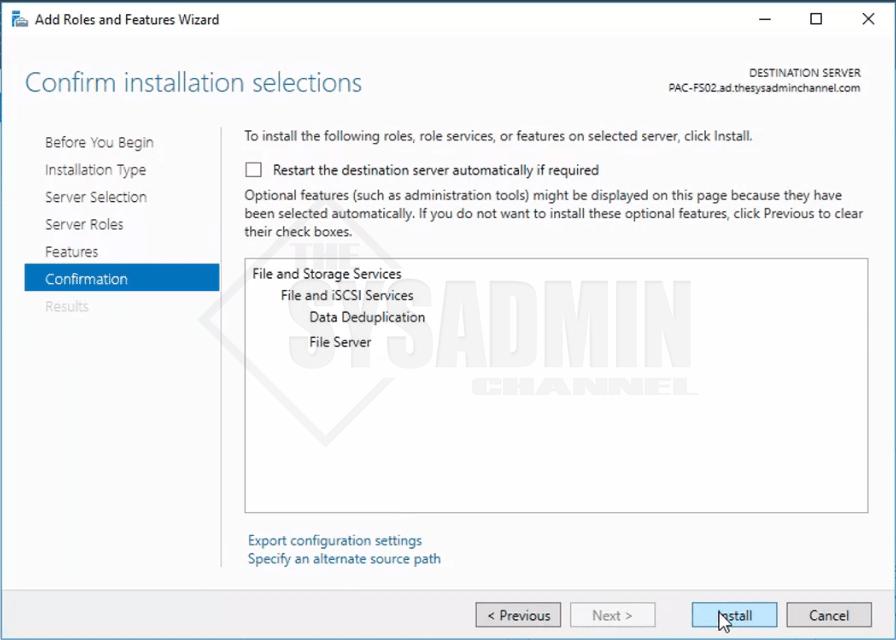Data deplication setting install confirmation