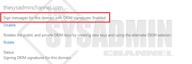 DKIM is Enabled for Office 365