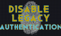 Disable Legacy Authentication Office 365 -Feat